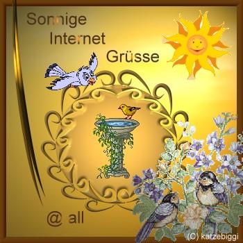 Sonnige Internetgrüsse @ all